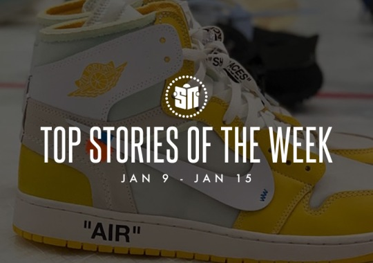 Eleven Can't Miss Sneaker News Headlines from January 9th to January 15th