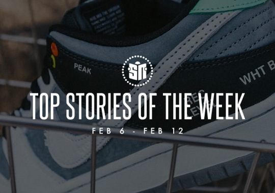 Eleven Can't Miss Sneaker News Headlines from February 6th to February 12th
