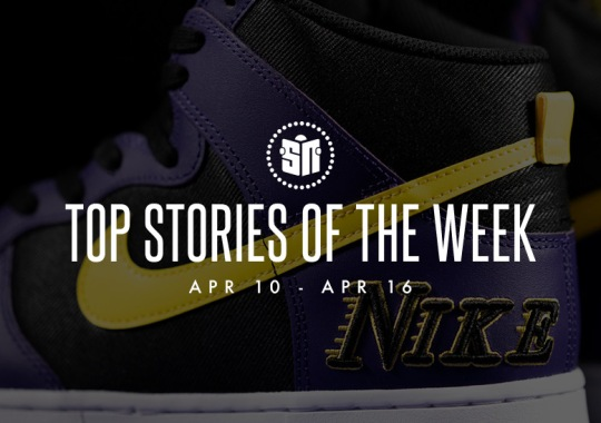 Eleven Can't Miss Sneaker News Headlines from April 10th to April 16th