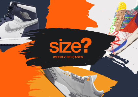 size? Celebrates Their Canadian Launch With Weeks Of Hot Releases And Restocks