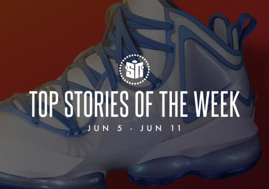 Eleven Can't Miss Sneaker News Headlines from June 5th to June 11th