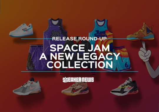 Nike's Space Jam: A New Legacy Collection Releases Tomorrow