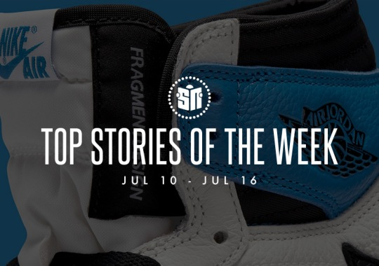 Eleven Can't Miss Sneaker News Headlines from July 10th to July 16th