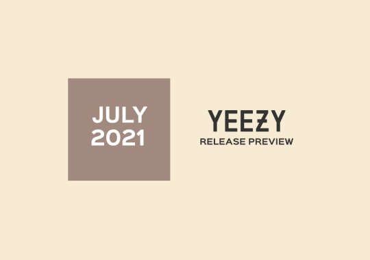 adidas YEEZY Releases For July 2021