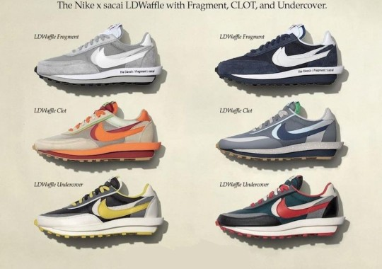 CLOT, fragment design And UNDERCOVER Reveal A Series Of sacai x Nike LDWaffle Colorways