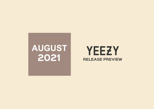 adidas YEEZY Releases For August 2021