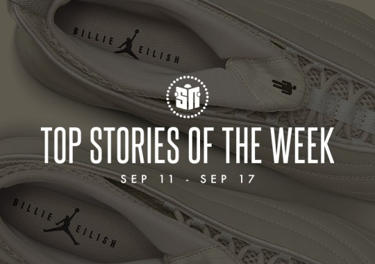 Ten Can't Miss Sneaker News Headlines from September 11th to September 17th