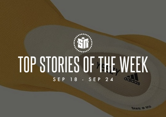 Nine Can't Miss Sneaker News Headlines from September 18th to September 24th
